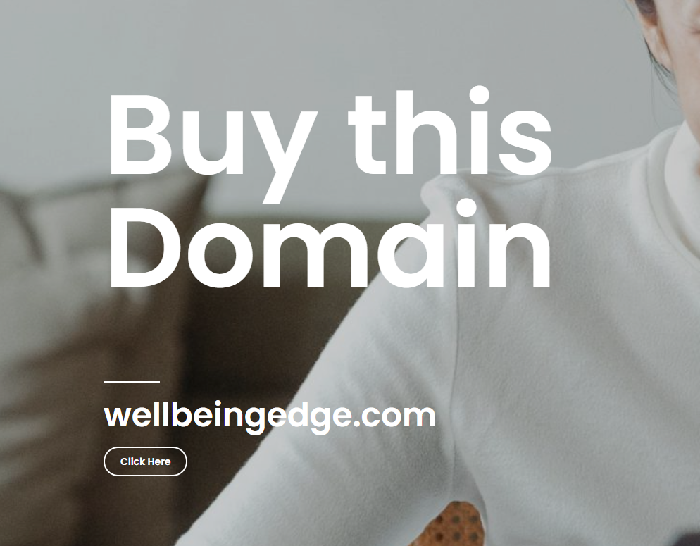 Buy this domian -wellbeingedge.com